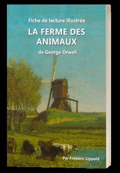 Fiche de lecture illustrée - La Ferme des Animaux, de George Orwell